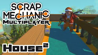 Let's Make A House! Part 2 - Let's Play Scrap Mechanic - Part 72