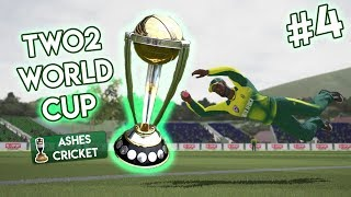 TWO2 WORLD CUP #4 (Ashes Cricket)