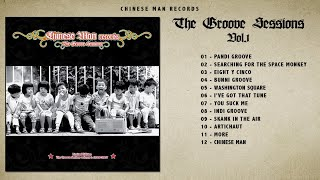 Chinese+Man+-+The+Groove+Sessions+%28Full+Album%29