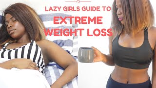 LAZY GIRLS GUIDE TO EXTREME WEIGHTLOSS