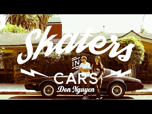 Skaters In Cars: Don Nguyen   X Games