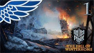 FROSTPUNK FALL OF WINTERHOME | Winterhome Part 1 - Frostpunk Update Let