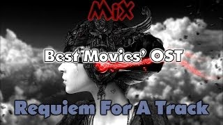 Requiem For A Track - Best Movies OST Since 1950 - 1 Hour Mix