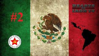 Unificación de Centroamérica | #2 | México | Hearts of Iron 4 Gameplay en Español