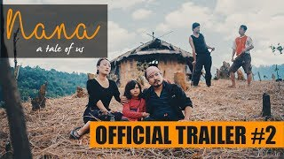 NANA - A tale of us |  OFFICIAL TRAILER #2 | Dreamz Unlimited
