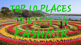 Top 10 PLACES to visit in kashmir 2017