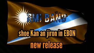 Shoes Kan an Jiron in EBON..By RMI BAND New Release 2018