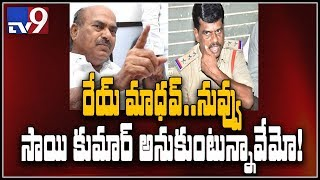 JC threatens CI Madhav of severe action - TV9