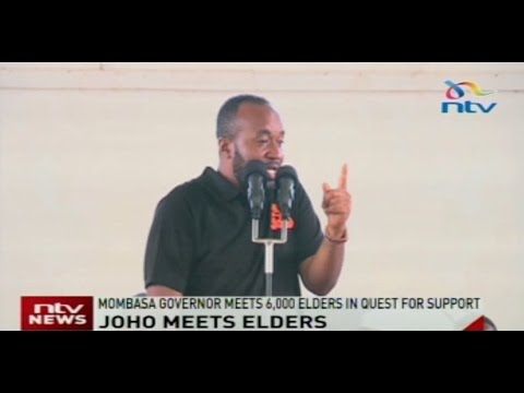 Mombasa Governor meets 6,000 elders in quest for support