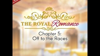 Choices: Stories You Play - The Royal Romance Book 1 Chapter 5