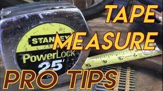 Tape Measure Pro Tips