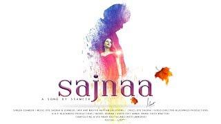 Sajnaa | Ssameer | Latest Bollywood Songs | New Hindi Song 2018 | Hindi Punjabi songs