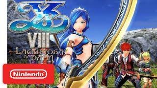 Ys VIII: Lacrimosa of DANA Release Date Trailer - Nintendo Switch