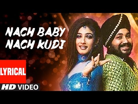 Xxx Mp4 Nach Baby Nach Kudi Lyrical Video Khauff Daler Mehndi Asha Bhosle 3gp Sex