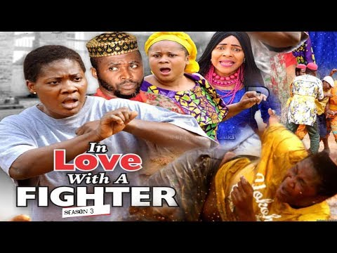 Xxx Mp4 IN LOVE WITH A FIGHTER 3 2018 LATEST NIGERIAN NOLLYWOOD MOVIES TRENDING NOLLYWOOD MOVIES 3gp Sex