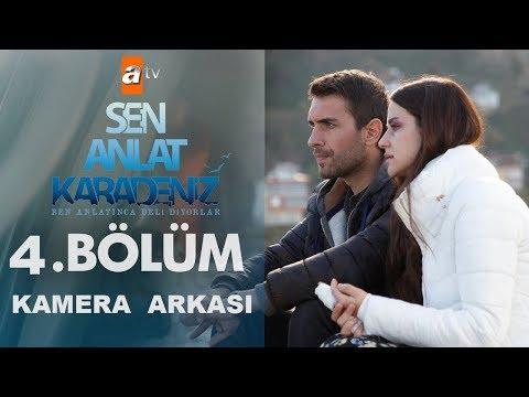 Sen Anlat Karadeniz 4. Bölüm Kamera Arkası , Set Görüntüleri