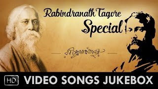 Rabindra Jayanti Special | Best Of Rabindranath Tagore 2016 | Official video songs Jukebox