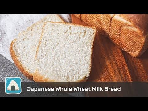 A Complete Guide to Making Japanese Hokkaido Whole Wheat Milk Bread