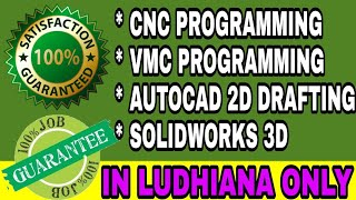 CNC PROGRAMMING TRAINING CENTRE IN LUDHIANA  | PUNJAB