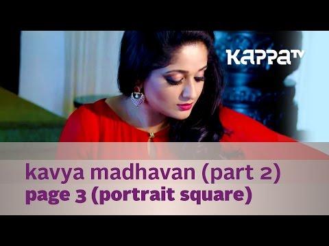 Xxx Mp4 Kavya Madhavan Star Style Photo Shoot Part 2 Page 3 Kappa TV 3gp Sex