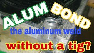 Welding aluminum without a welder?