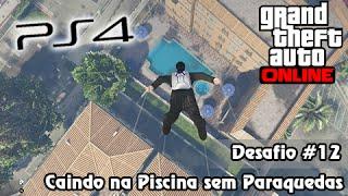 GTA V PS4 Online: Missão Impossível #12 - Salto de Helicóptero Caindo na Piscina sem Paraquedas