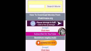 How to Make download movies Your Android Mobile phone  Hollywood,Bollywood  South in Hindi Movies
