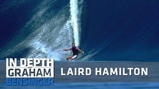 Laird Hamilton: I'm dead if I fall