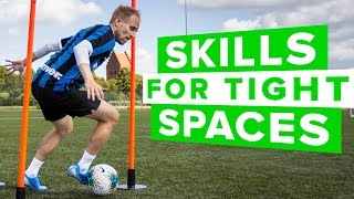 Skills In Tight Spaces | Learn These Football Skills