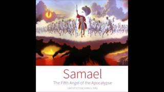 Samael the Fifth Angel 01 Sons of Samael Gnostic Audio Lecture