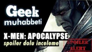 X-MEN: Apocalypse SPOILER'lı İnceleme -