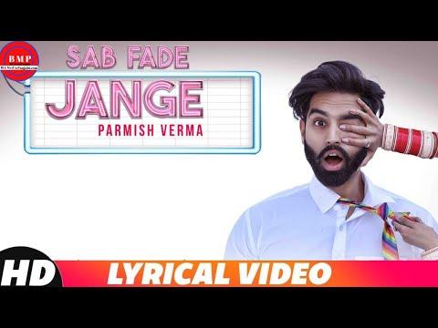Xxx Mp4 Parmish Verma Sab Fade Jange Lyrics Video Desi Crew Sarba Maan Brown Studios New Song 2018 3gp Sex