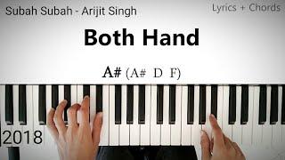 Subah Subah Tutorial Lyrics Chord Sonu Ke Titu Ki Sweety Arijit Singh 2018