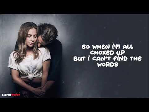 Lady Gaga Always Remember Us This Way Lyrics Video