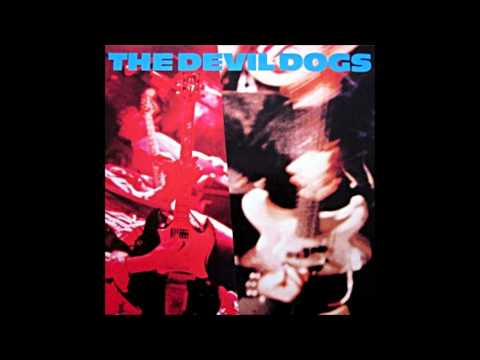 The Devil Dogs - Suck The Dog - 1989