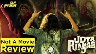 Udta Punjab | Not A Movie Review | Sucharita Tyagi