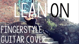 Lean On - Major Lazer & DJ Snake (Fingerstyle Guitar Cover By Luis Fascinetto)