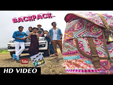 Backpack | FBF | Kunal Thakkur, Jay Soni, Namrata Ramsay, Akasa Singh,  Annie Gill & Jay U