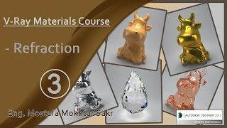 3 - vray material (Refraction) in vray 3.2
