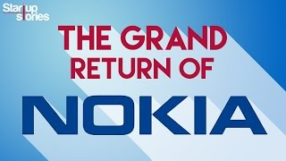 The Grand Come Back of Nokia | Nokia 6 and Nokia Pixel with Android 7.0 Nougat | Startup Stories