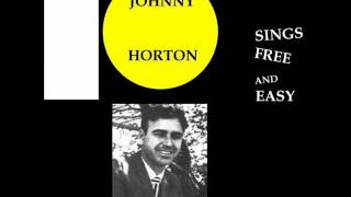 Johnny Horton - Don't use my heart for a stepping stone