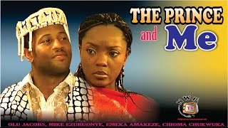 The Prince And Me - Newest Nigerian Nollywood Movie