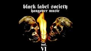 Black Label Society Hangover Music Vol. VI Full Album)