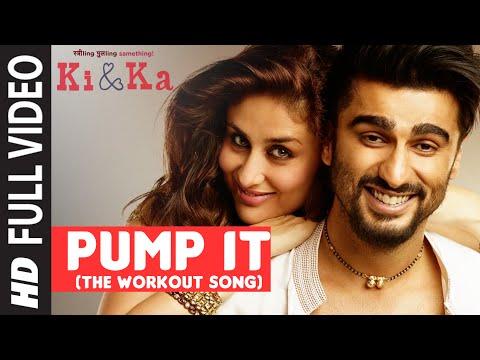 Xxx Mp4 PUMP IT The Workout Song FULL VIDEO SONG KI KA Arjun Kapoor Kareena Kapoor T Series 3gp Sex