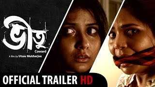 Bheetu | NEW Bengali Movie 2015 | Official Theatrical Trailer |  Psycho Drama | HD