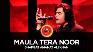 Shafqat Amanat Ali Khan, Maula Tera Noor, Coke Studio Season 10, Season Finale.