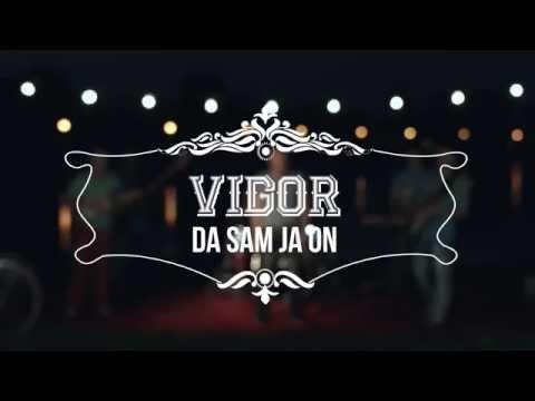 GRUPA VIGOR Da sam ja on OFFICIAL VIDEO