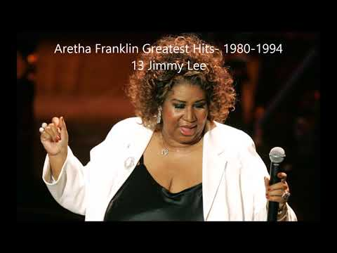 Xxx Mp4 Aretha Franklin Greatest Hits 1980 1994 13 Jimmy Lee 3gp Sex