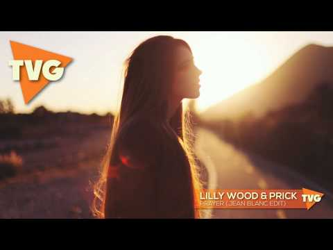 Lilly Wood & The Prick Prayer In C Jean Blanc Edit