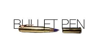 Make a Bullet Pen